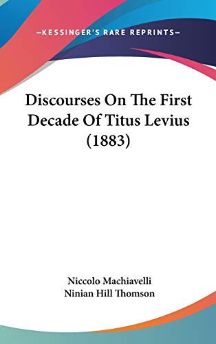 9781436545198: Discourses on the First Decade of Titus Levius