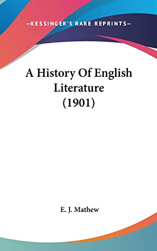 9781436547420: A History Of English Literature (1901)