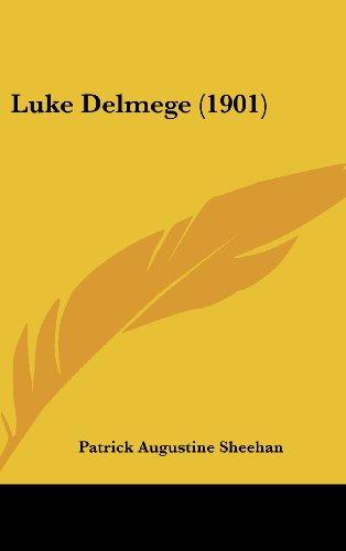 9781436548908: Luke Delmege (1901)