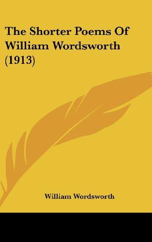 9781436551267: The Shorter Poems Of William Wordsworth (1913)