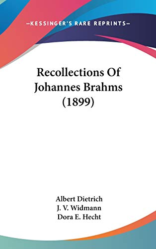 9781436556132: Recollections Of Johannes Brahms (1899)