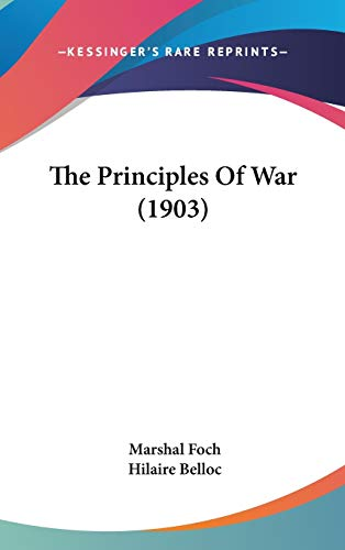 9781436567114: The Principles of War (1903)