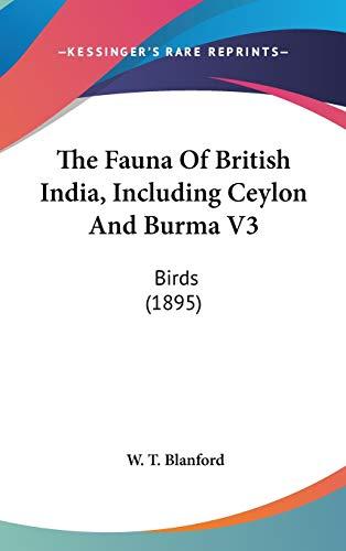 9781436569507: The Fauna Of British India, Including Ceylon And Burma V3: Birds (1895)