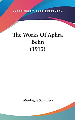 9781436571258: The Works Of Aphra Behn (1915)