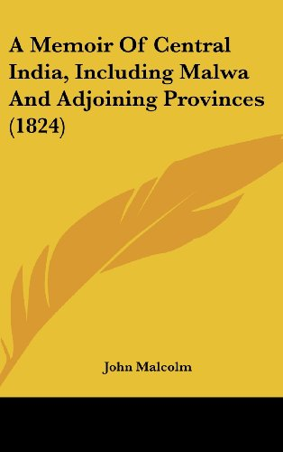 9781436572859: A Memoir Of Central India, Including Malwa And Adjoining Provinces (1824)