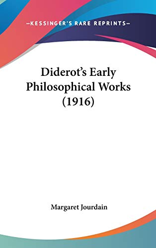 9781436582346: Diderot's Early Philosophical Works (1916)