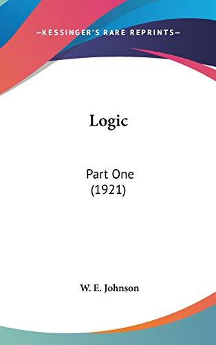 9781436584555: Logic: Part One (1921)