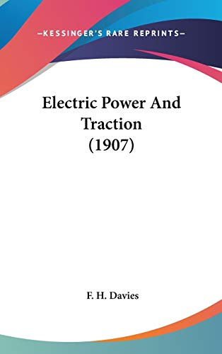 9781436586054: Electric Power And Traction (1907)