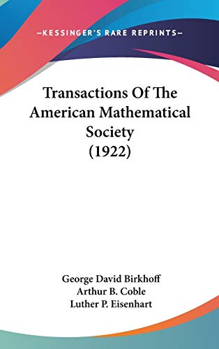 9781436587211: Transactions Of The American Mathematical Society (1922)