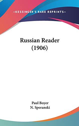9781436592048: Russian Reader (1906)