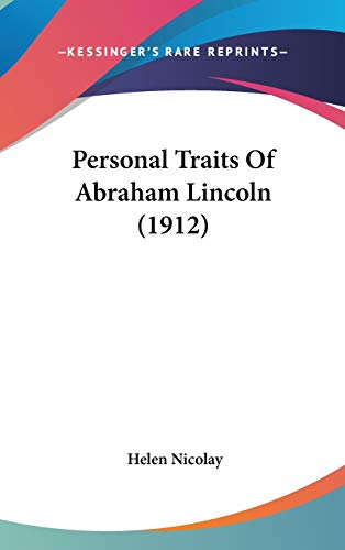 9781436592758: Personal Traits Of Abraham Lincoln (1912)