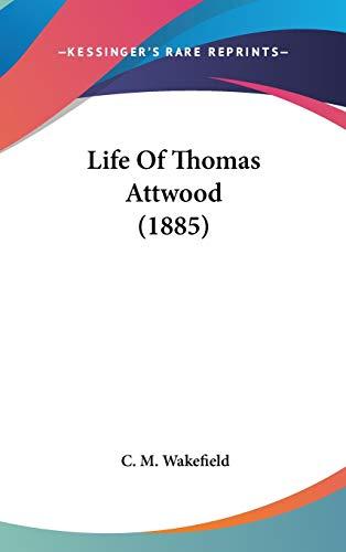 9781436594639: Life Of Thomas Attwood (1885)