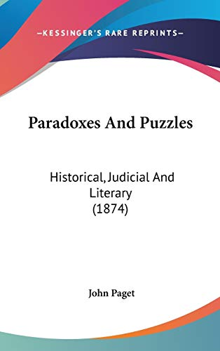 9781436595940: Paradoxes And Puzzles: Historical, Judicial And Literary (1874)