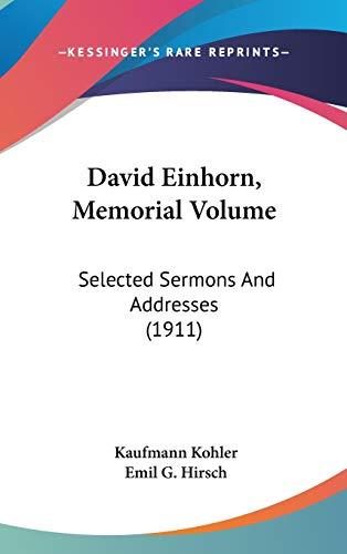9781436596619: David Einhorn, Memorial Volume: Selected Sermons and Addresses (1911)