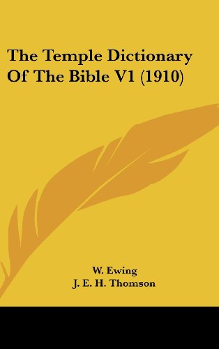 9781436601375: The Temple Dictionary Of The Bible V1 (1910)