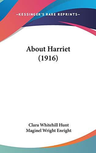 9781436603980: About Harriet (1916)