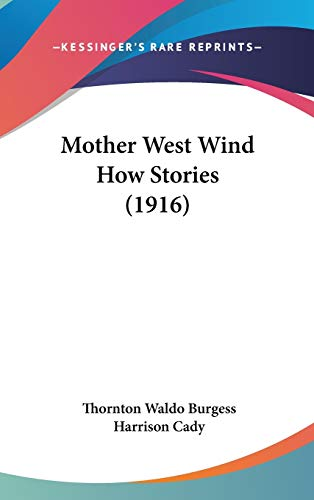 9781436607261: Mother West Wind How Stories (1916)