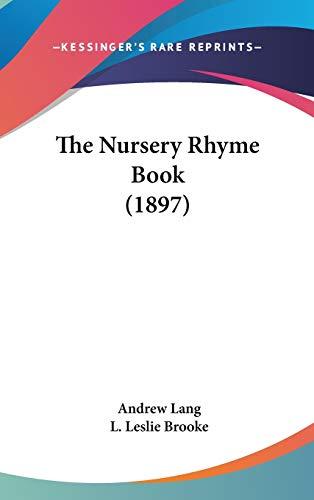 9781436609326: The Nursery Rhyme Book (1897)