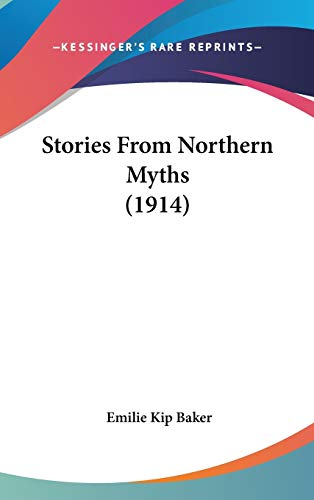 9781436610612: Stories From Northern Myths (1914)