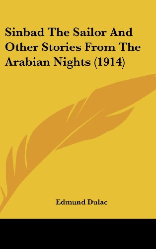 9781436610735: Sinbad The Sailor And Other Stories From The Arabian Nights (1914)