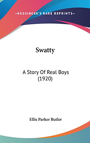 9781436611053: Swatty: A Story Of Real Boys (1920)