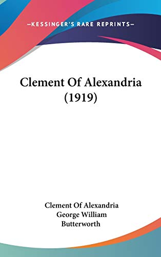 9781436615525: Clement of Alexandria (1919)