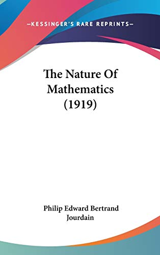 9781436622844: The Nature Of Mathematics (1919)
