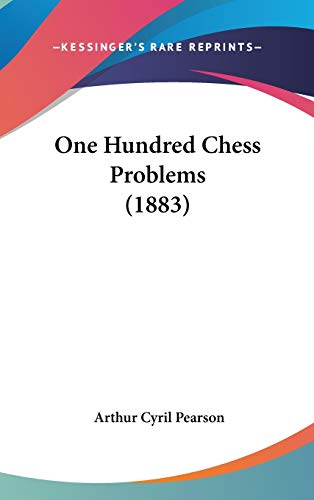 9781436624343: One Hundred Chess Problems (1883)