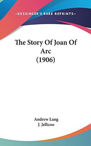 9781436624480: The Story Of Joan Of Arc (1906)