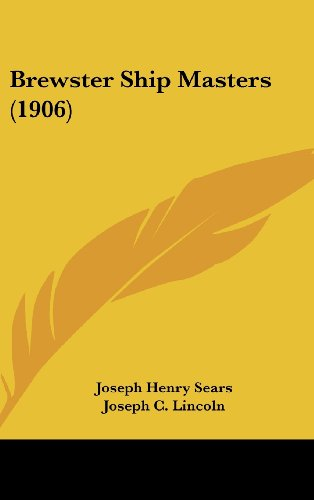Brewster Ship Masters (1906): Joseph Henry Sears,