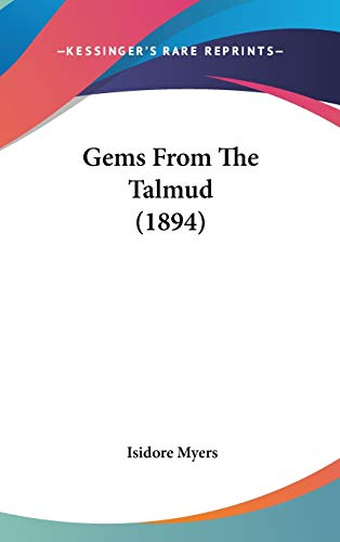 9781436628860: Gems From The Talmud (1894)