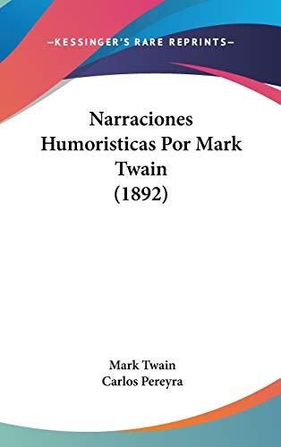9781436637251: Narraciones Humoristicas Por Mark Twain (1892)