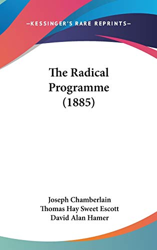 9781436640978: The Radical Programme (1885)