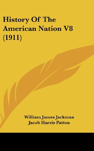 9781436646390: History Of The American Nation V8 (1911)