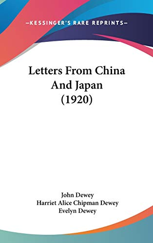 9781436647656: Letters From China And Japan (1920)