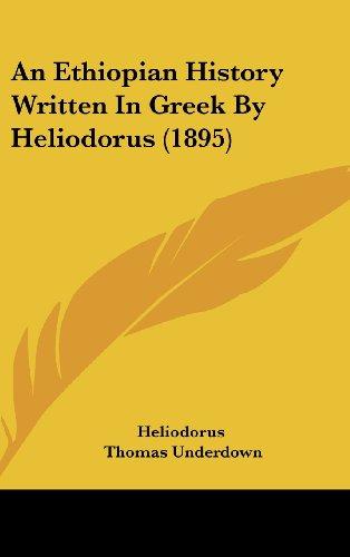 9781436648356: An Ethiopian History Written In Greek By Heliodorus (1895)