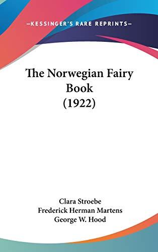 9781436649254: The Norwegian Fairy Book (1922)
