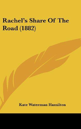 9781436650526: Rachel's Share of the Road (1882)