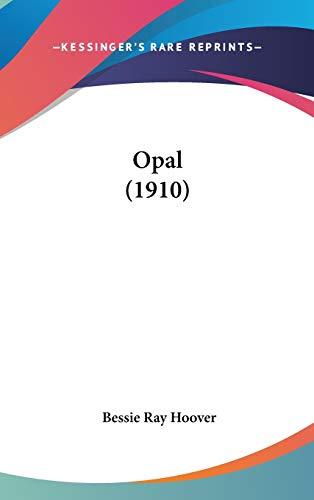 9781436652186: Opal (1910)