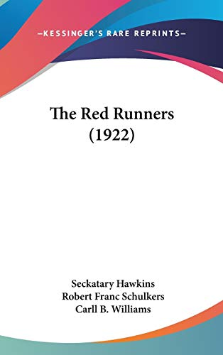 9781436653183: The Red Runners (1922)
