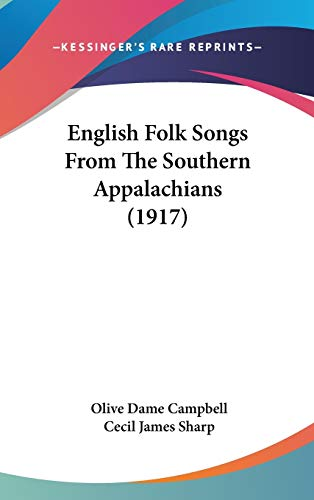 9781436656795: English Folk Songs From The Southern Appalachians (1917)