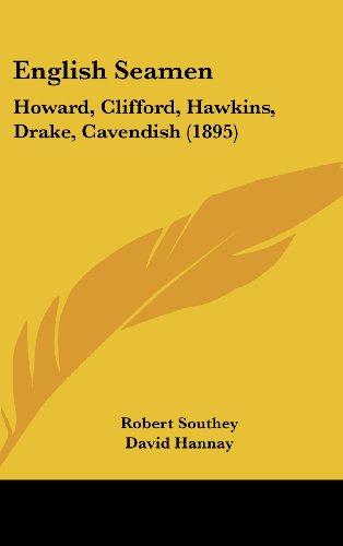 9781436662253: English Seamen: Howard, Clifford, Hawkins, Drake, Cavendish (1895)