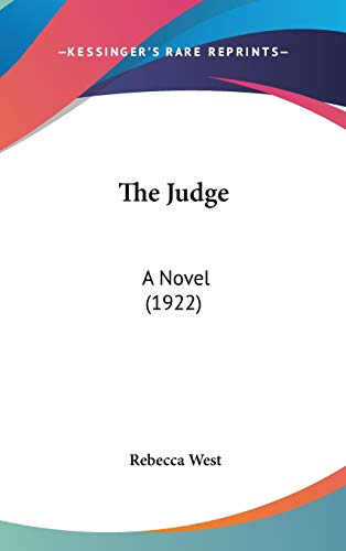 9781436663120: The Judge: A Novel (1922)