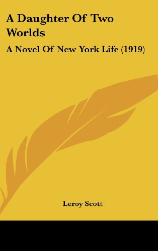 9781436665391: A Daughter Of Two Worlds: A Novel Of New York Life (1919)