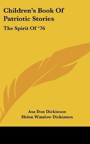 9781436672795: Children's Book Of Patriotic Stories: The Spirit Of '76