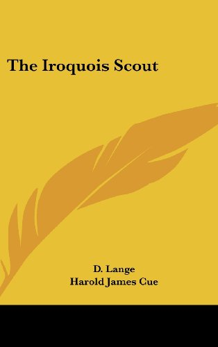 9781436673266: The Iroquois Scout