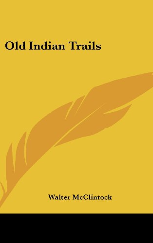 9781436673990: Old Indian Trails