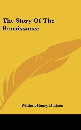 9781436674492: The Story of the Renaissance