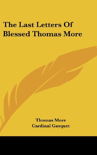 9781436675321: The Last Letters of Blessed Thomas More