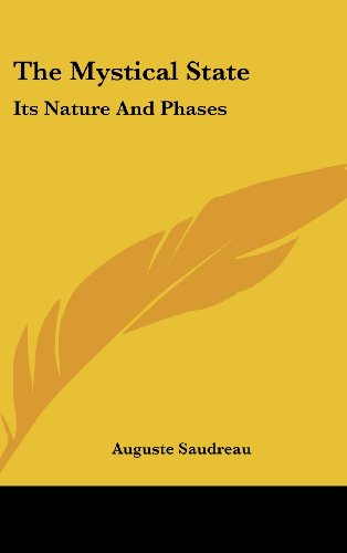 9781436675338: The Mystical State: Its Nature And Phases
